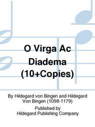 O Virga Ac Diadema (10+Copies)