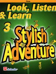 Look, Listen & Learn Stylish Adventure (Flute)