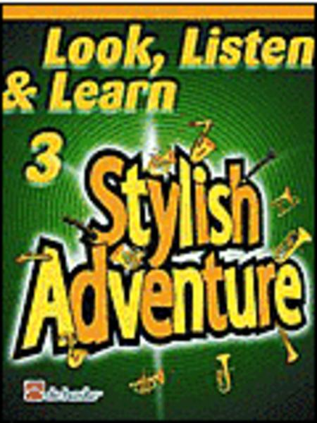 Look, Listen & Learn Stylish Adventure (Trombone BC) - Grade 3