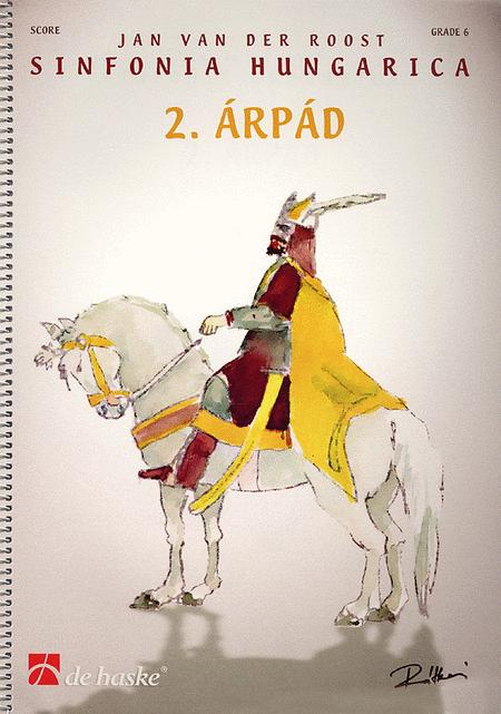 Arpad (part 2 from 'Sinfonia Hungarica')
