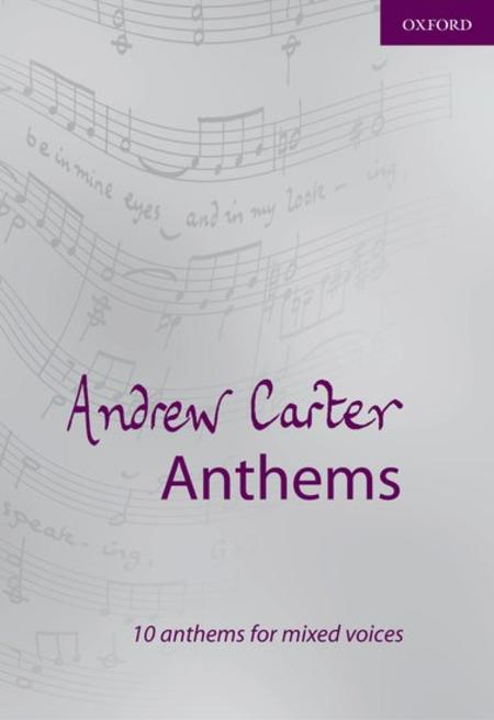Andrew Carter Anthems