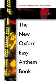 The New Oxford Easy Anthem Book