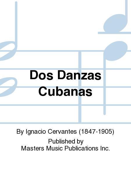 Dos Danzas Cubanas
