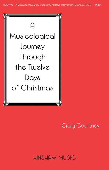 A Musicological Journey Through the Twelve Days of Christmas