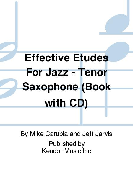 Effective Etudes For Jazz - Tenor Saxophone (Book with CD)