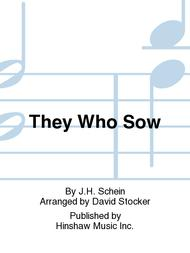 They Who Sow