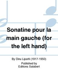 Sonatine pour la main gauche (for the left hand)