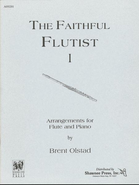 The Faithful Flutist-Vol. I