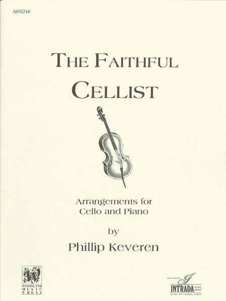 The Faithful Cellist