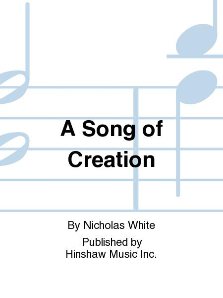 A Song of Creation