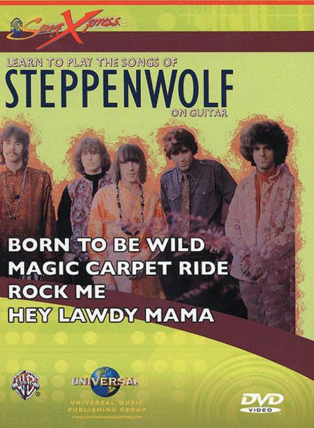SongXpress Play Their Songs Now!: Steppenwolf