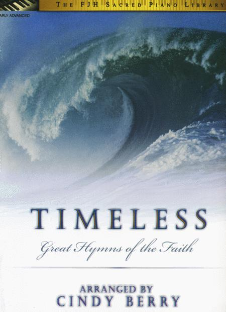 Timeless (Great Hymns of the Faith)