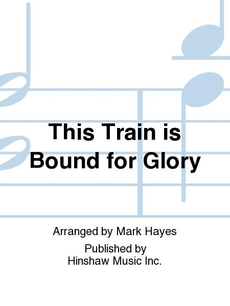This Train Is Bound for Glory