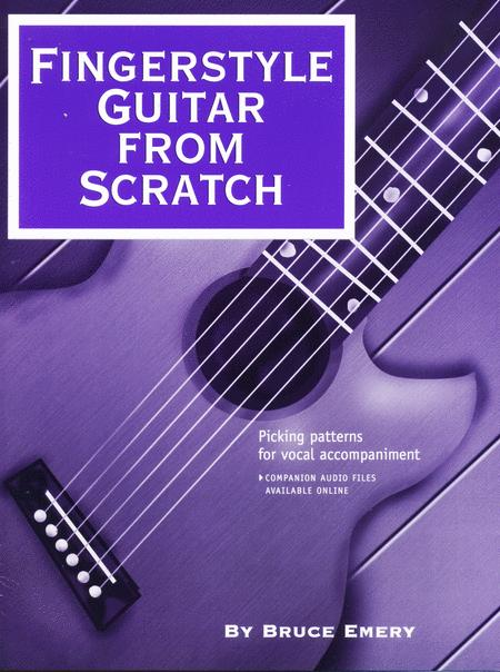 Fingerstyle Guitar From Scratch