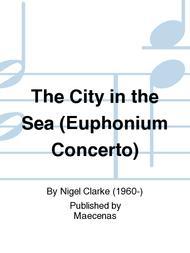 The City in the Sea (Euphonium Concerto)