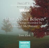 What a Fool Believes and Other Songs Recorded by Michael McDonald