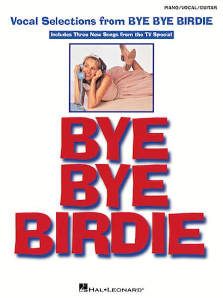 Vocal Selections from Bye Bye Birdie