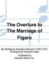 The Overture To The Marriage Of Figaro