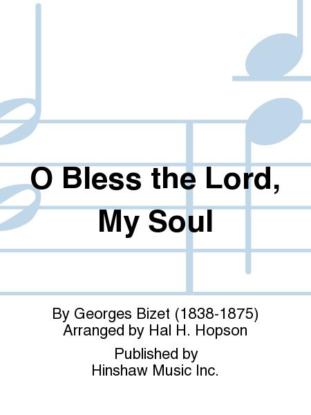 O Bless the Lord, My Soul