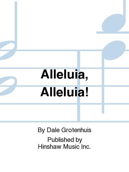 Alleluia, Alleluia!