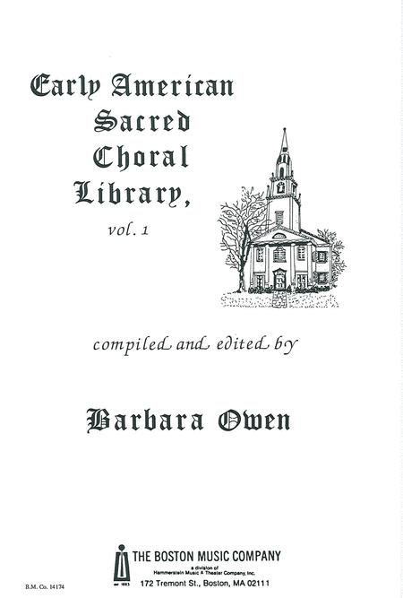 Early American Sacred Choral Library Vol. 1