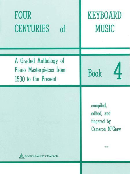 Four Centuries Of Keyboard Music Book 4
