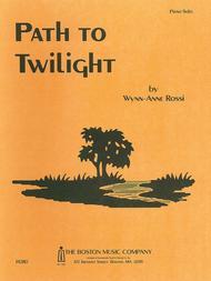 Path To Twilight