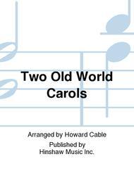 Two Old World Carols