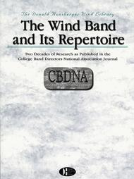 The Wind Band and Its Repertoire