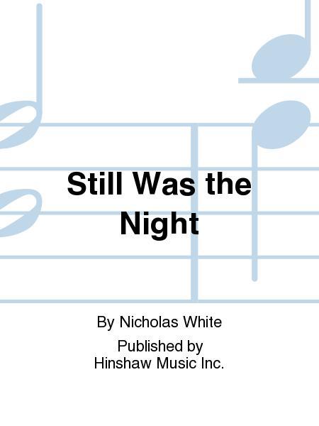 Still Was the Night