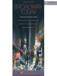 Broadway Today - All-New 2nd Edition