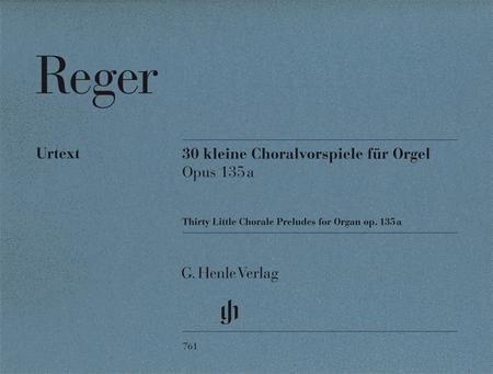 30 Short Chorale Preludes Op. 135a