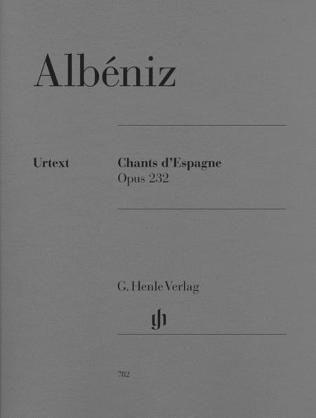 Chants d'Espagne Op. 232
