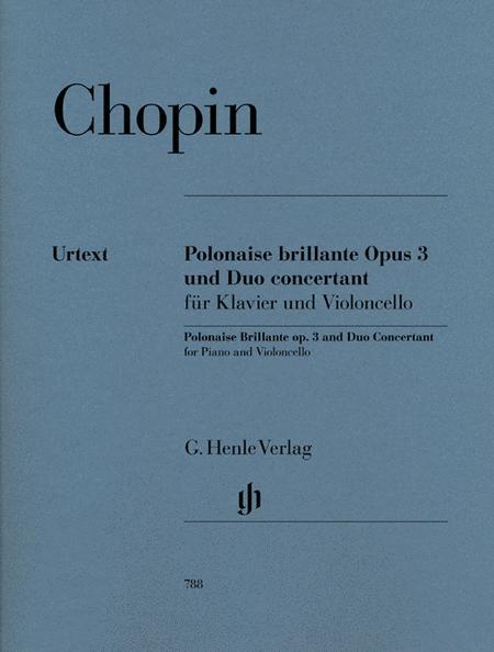 Polonaise Brillante C Major Op. 3 and Duo Concertant E Major