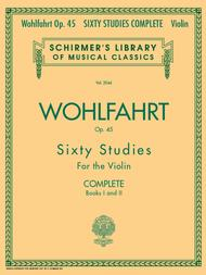60 Studies, Op. 45 Complete (Books 1 and 2 for Violin)