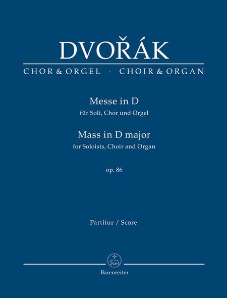 Mass for Soloists, Choir and Organ D major, Op. 86