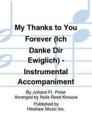 My Thanks To You Forever (ich Danke Dir Ewiglich) - Instr.