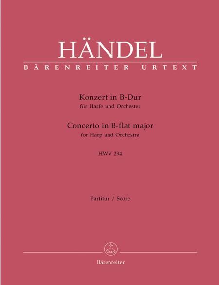 Concerto for Harp and Orchestra B flat major, Op. 4/6 HWV 294