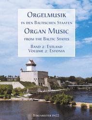 Orgelmusik in den baltischen Staaten: Estland