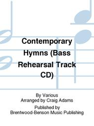 Contemporary Hymns (Bass Rehearsal Track CD)