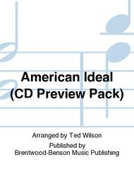 American Ideal (CD Preview Pack)