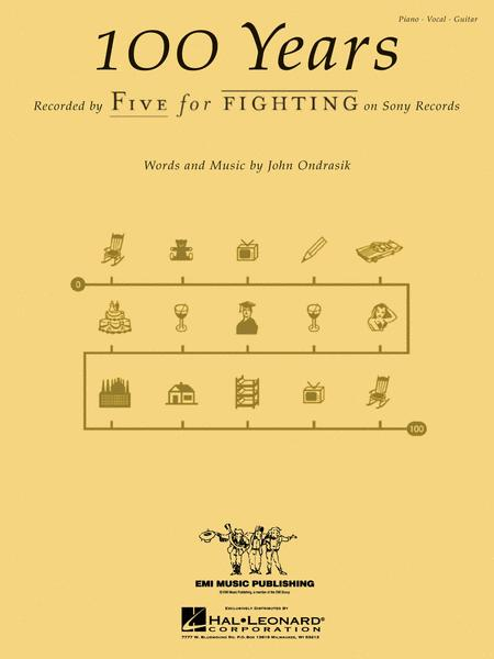 100 Years Sheet Music By Five For Fighting Sheet Music Plus