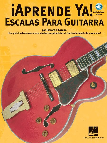 Aprende Ya: Escalas Para Guitarra