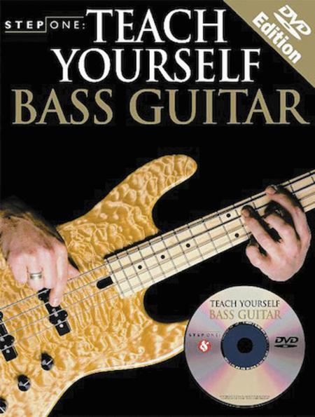 Step One: Teach Yourself Bass Guitar