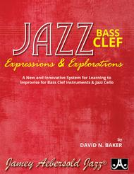 Jazz Expressions And Explorations - Bass Clef