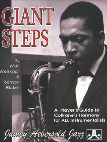 Coltrane: A Player's Guide To His Harmony