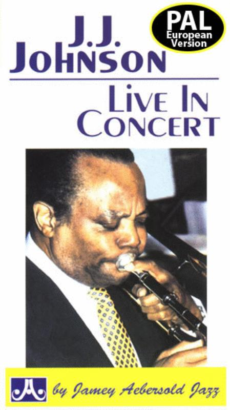 J.J. Johnson In Concert Video
