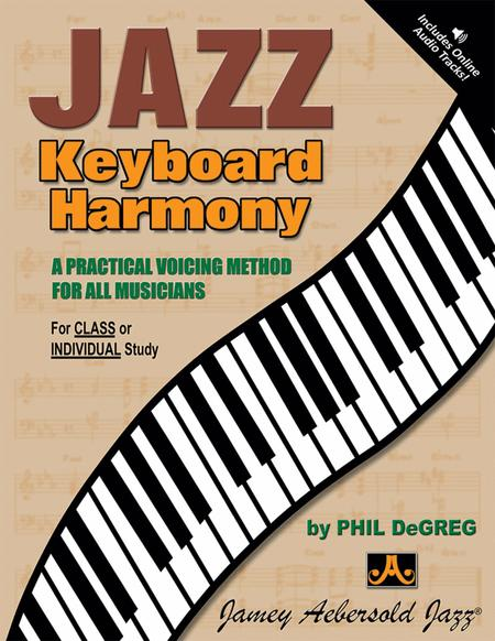 Jazz Keyboard Harmony - Voicing Method For All Musicians
