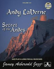 Volume 101 - Secret Of The Andes - Andy LaVerne Tunes