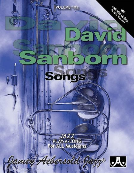 Volume 103 - David Sanborn